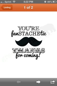 Mustache party thank you notes. Can't wait for aidens mustache party! Been planning it since 2 months lol