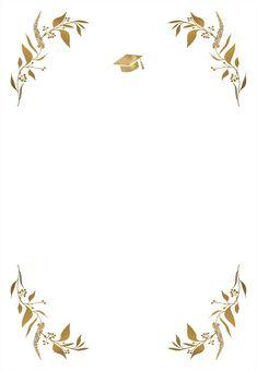 Graduation Crafts, Graduation Stickers, Graduation Party Invitations, Graduation Party Decor, Graduation Wallpaper, Event Invitation Templates, Flower Graphic Design, Gold Wallpaper Background, Graduation Picture Poses