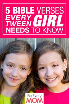 These are awesome: 5 Bible Verses Every Tween Girl Needs to Know <3