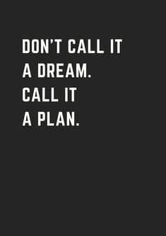 30 Most Inspirational Quotes Ever Travel quotes 2019 Dream it…Plan it…Do it! Grandma Birthday Quotes, Birthday Quotes For Him, Grandma Quotes, The Words, Positive Quotes, Motivational Quotes, Inspirational Quotes, Amazing Quotes, Best Quotes