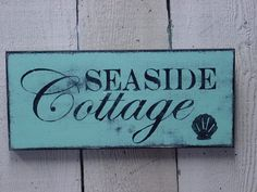 LARGE size SEASIDE COTTAGE sign / beach cottage decor / shabby beach chic sign / beachy blue cottage sign via Etsy