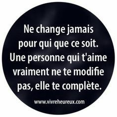 il n'y a aucune raison de changer on est comme on est! Words Quotes, Love Quotes, Inspirational Quotes, Sayings, Quote Citation, French Quotes, Positive Attitude, Zen Attitude, Some Words