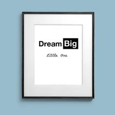 Dream Big Little One 8x10 Typography Nursery Motivation Modern Type Art Print Artwork Poster Print Wall Decor Gift