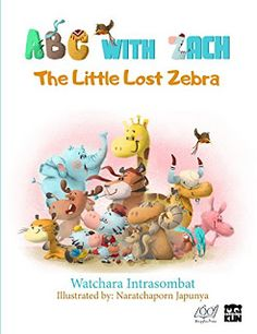 ABC with Zach: The Little Lost Zebra #bookfans #books #children  https://www.amazon.com/dp/B071W4LHXP/    A little zebra named Zach has lost his mother. He has to find her or he cannot get back home. As he looks for his mother he meets many other animals