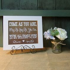 Rustic Country Burlap Look Wedding Sign-come As You Are Stay As Long As You Can We're All Family Here So No Seating Plan. Rustic Country Burlap Look Wedding Sign-come As You Are Stay As Long As You Can We're All Family Here So No Seating Plan on Tradesy Weddings (formerly Recycled Bride), the world's largest wedding marketplace. Price $22.00...Could You Get it For Less? Click Now to Find Out!