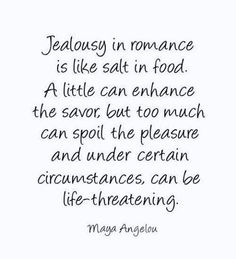 Jealousy in romance...
