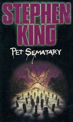 Pet Sematary, by Stephen King, book cover Pet Sematary, I Love Books, Good Books, My Books, Stanley Kubrick, Stephen King Movies, Steven King, Kings Movie, Horror Books