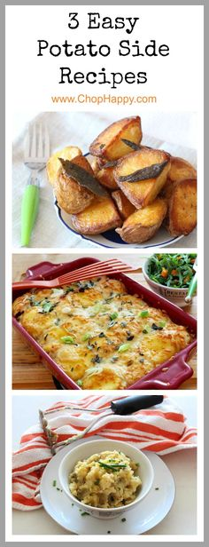 3 Easy Potato Side Recipes - that are perfect for Thanksgiving, Christmas, Hanukkah, or a comfort food dinner. Easy roasted potatoes, mashed potato lasagna, and mashed potatoes. www.ChopHappy.com #potato #HolidayRecipe