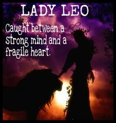 We Publish Personality Traits of Leo Persons Leo Virgo Cusp, Leo Horoscope, Astrology Leo, Leo Quotes, Strong Quotes, Attitude Quotes, Woman Quotes, Leo Zodiac Facts, Pisces Zodiac