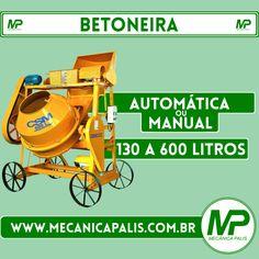 Betoneira automática ou manual, de 130 a 600 litros Esse e outros produtos em nosso site Entre e confira: www.mecanicapalis.com.br