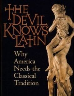The Devil Knows Latin: Why America Needs the Classical Tradition free download by E Christian Kopff ISBN: 9781882926572 with BooksBob. Fast and free eBooks download.  The post The Devil Knows Latin: Why America Needs the Classical Tradition Free Download appeared first on Booksbob.com.