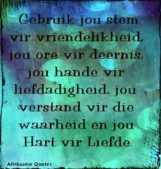 Afrikaanse Quotes, Me Quotes, Encouragement, Hart, Burgers, South Africa, Pictures, Beautiful, Hamburgers