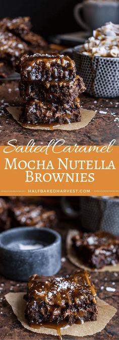 Salted Caramel Mocha and Nutella Brownies   halfbakedharvest.com @hbhharvest