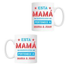 #tazapersonalizada con el diseño Esta Mamá maravillosa pertenece a.... con el nombre de tus hijos. El mejor regalo para el #DiaDeLaMadre