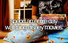 spend an entre day watching disney movies