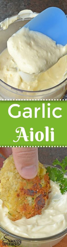 Quick Garlic Aioli is one of the easiest ways to punch up any dish or meal. Make this simple sauce in less than 5 minutes! #dippingsauce #garlicaioli  www.savoryexperiments.com