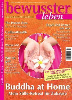Budda @ home. Gefunden in: bewusster leben Nr. 3/2014