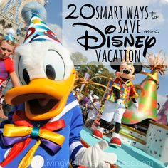 20 smart wasy to save on a disney vacation square new 5 – Living Well Spending Less®