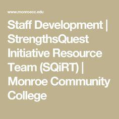 Staff Development | StrengthsQuest Initiative Resource Team (SQiRT) | Monroe Community College