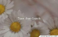 View our entire collection of lunch quotes and images about luncheon that you can save into your jar and share with your friends. Friedrich Nietzsche, Lunch Quotes, Poet Quotes, Rhonda Byrne, Recipe Binders, Jaba, Model Homes, In This Moment, Quotes
