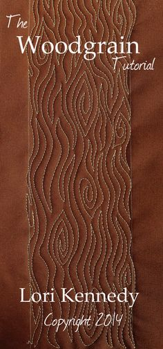Woodgrain out tree bark pattern.  Free Motion Quilting tutorial.