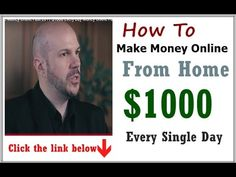 How To Make Money Online From Home 2017 - Easy, Free Make $1000 Every Si...