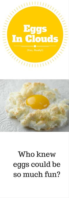 Make a simple egg a heavenly creature with this easy and dramatic recipe for eggs in clouds!