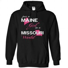 (MEJustHong001) Just A Maine Girl In A Missouri World - #casual tee #hoodie drawing. BUY NOW => https://www.sunfrog.com/Valentines/-28MEJustHong001-29-Just-A-Maine-Girl-In-A-Missouri-World-Black-Hoodie.html?68278