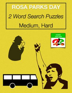 Two Word Search puzzles for Rosa Parks Day or Black History Month. Medium Rosa Parks Day word search for elementary, and Hard Rosa Parks Day word search for Junior High and High School. Adults would enjoy the hard Rosa Parks word search level as well.