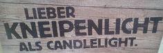 Lieber Kneipenlicht als Candlelight - Hamburger Nachtleben Reeperbahn Kiez Schanze