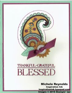 """Handmade thank you card using Stampin' Up! products - Paisleys & Posies Photopolymer Stamp Set, Blender Pens, Classy Designer Buttons, 3/8"""" Ribbon Trio Pack, and Paisley Framelits.  By Michele Reynolds, Inspiration Ink."""