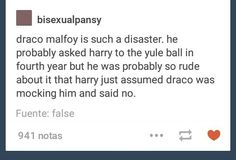 Draco Malfoy and Harry Potter ~ Yule ball ~ Drarry ~ text on tumblr by bisexualpansy