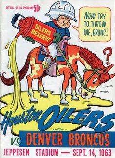 AFL-game-program_1963-Denver-Broncos_houston-oilers Football Art, Football Program, School Football, Vintage Football, Sports Posters, Sports Logos, Sports Art, Houston Nfl, Houston Oilers