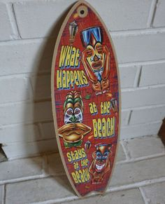 WHAT HAPPENS AT THE BEACH STAYS Rustic Tiki Bar Surfboard Home Decor Sign - NEW #Tropical