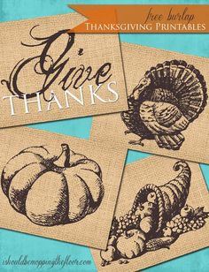 Free Printables: Vintage Thanksgiving images print onto a faux-burlap background: looks just like real burlap (8x10 size). 4 styles.