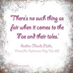 'There's no such thing as fair when it comes to the Fae and their tales.' Author: Chanda Hahn, 'Fairest (An Unfortunate Fairy Tale, Fairytale Quotes, Good Books, My Books, Thought Of The Day, Book Fandoms, Love Book, Book Series, Just Love