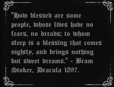 - excerpt from Dracula by Bram Stoker Gothic Quotes, Dark Quotes, Me Quotes, Gothic Poems, Film Quotes, Vampires, Dracula Quotes, Vampire Quotes, Bram Stoker's Dracula