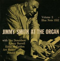Blue Note: Jimmy Smith at the organ