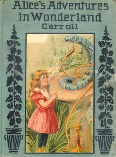 a childs struggle in alices adventures in Alice's adventures through the looking glass continue these explorations – including some playful forays into the nature of speech it begins in the first chapter, when alice reads a poem.