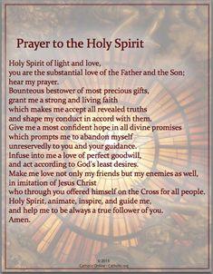 Prayers - Prayer to the Holy Spirit - Catholic Shopping . Prayer For Guidance, Prayer For You, God Prayer, Daily Prayer, Prayer Scriptures, Bible Prayers, Catholic Prayers, Prayer Quotes, Bible Verses