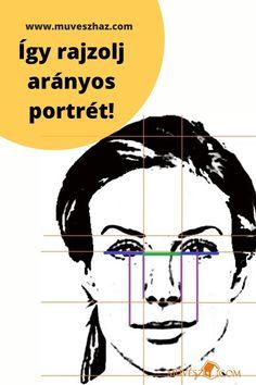 Hogyan rajzoljunk embert? - Így készíts arányos portrét!! >> Kattints!! Memes, Drawings, Movie Posters, Painting, Canvas, Art, Draw, Tela, Art Background