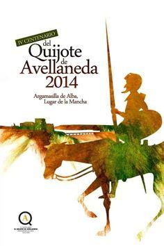 Imagen de Argamasilla de Alba para el año 2014, conmemorando el IV centenario del Quijote de Avellaneda