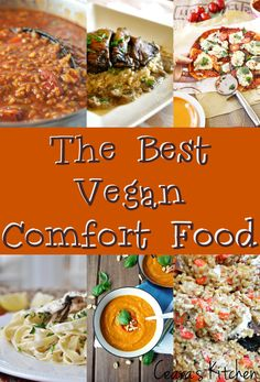 The Best Vegan Comfort Food from some of the top bloggers around the web! #Vegan and lots of delicious #glutenfree options as well! - Ceara's Kitchen