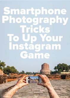 Fun and crazy ways to take stunning photos with your smartphone
