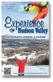 """Experience the  Hudson Valley"" Tourism Guide, Showcasing Hudson Valley Restaurants, Events, Arts, Accommodations and More.        New York's premiere Hudson Valley Tourism Guide      Hudson Valley Restaurants      Things to Do, Family Fun      Lodging, Accommodations, Bed & Breakfasts      Travel Info      Visitor Info      Historic Sites      Shopping      Wineries"