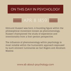 8th April 1859. Edmund Husserl was born. A founding figure within the philosophical movement known as phenomenology, Husserl championed the study of experience and intentionality from a first-person perspective. The influence of phenomenology within psychology is most notable within the humanistic approach espoused by such eminent luminaries as Carl Rogers and Abraham Maslow. #EdmundHusserl #phenomenology #HumanisticPsychology #CarlRogers #AbrahamMaslow