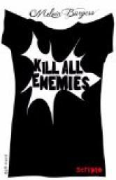 Kill all enemies - Melvin Burgess