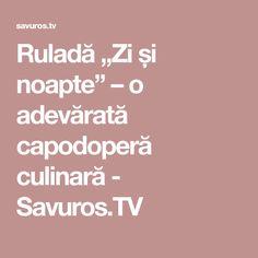 """Ruladă """"Zi și noapte"""" – o adevărată capodoperă culinară - Savuros.TV Relationship, Sweet, Mascarpone, Candy, Relationships"""