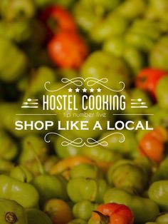 Know where to get your food from for a fully cultural experience while on the road -- Hostel Kitchen Tips – Tip #5 – Forget the Supermarket -- http://wetravelandblog.com/2014/tips/best-travel-tips/where-to-do-groceries-when-traveling-hostel-kitchen-tips/