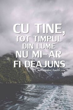 Nu nu niciodata C❤ My Only Love, Love You, Motivational Words, Inspirational Quotes, Lucky To Have You, Strong Words, Romance And Love, True Words, Falling In Love